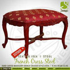 FRENCH CROSS STOOL - Indonesian handcarved mahogany French crossed style stool. #HandmadeFurniture #Stool #French #Mahogany #Handcarved #Seating #Idea #sokokayu