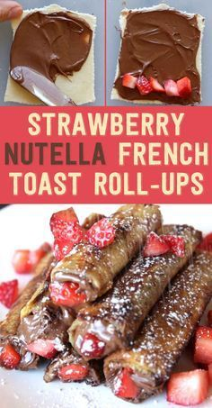 Strawberry Nutella French Toast Roll-Ups. Here's The Perfect Breakfast For Anyone Who Loves Nutella. Note: You could also substitute bananas for the strawberries (nutella rolls french toast) French Toast Roll Ups, Nutella French Toast, Chocolate French Toast, Blueberry Chocolate, Chocolate Muffins, Chocolate Cream, Chocolate Brownies, Chocolate Ganache, Chocolate Covered