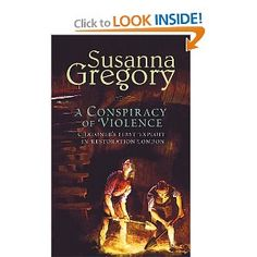 A Conspiracy of Violence A Thomas Chaloner Mystery - the whole series