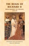The reign of Richard II From minority to tyranny 1377–97