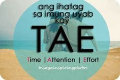 TAE Bisaya Quotes, Patama Quotes, Quotable Quotes, Happy Quotes, Words Quotes, Qoutes, Life Quotes, Filipino Quotes, Pinoy Quotes