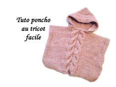 TUTO PONCHO CAPUCHE ET TORSADES AU TRICOT FACILE Hooded Poncho easy to knit