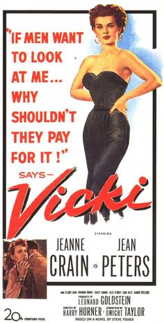 Vicki - Harry Horner - 1953 - starring Jeanne Crain and Jean Peters