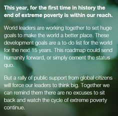 Are you a Global Citizen? Where will you be in 2015? Join to help make the world a better place! Like, repin, tweet, share! http://www.globalcitizen.org/