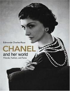 Chanel and Her World by Edmonde Charles-Roux, http://www.amazon.com/dp/0865651590/ref=cm_sw_r_pi_dp_pt1dqb0XRFTTD