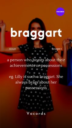 a person who boasts about their achievements or possessions Interesting English Words, Unusual Words, Weird Words, Rare Words, English Idioms, English Phrases, Learn English Words, English Writing, English Language Learning