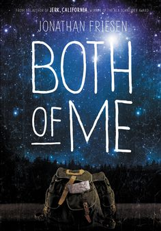 A cross country trip with a split personality boy. YA Review of Both of Me by Jonathan Friesen