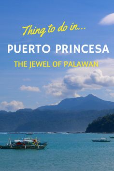 Things to do in Puerto Princes, Palawan, Philippines. http://www.theislanddrum.com/things-to-do-puerto-princesa/