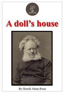 A Doll's House (FREE Audiobook Included!)  -Included TOC for Reader.  -Included biography the author.  -Free Audiobook link for download.  A Doll's House (Norwegian: Et dukkehjem; also translated as A Doll House) is a three-act play in prose by the playwright Henrik Ibsen. It premiered at the Royal Theatre in Copenhagen, Denmark, on 21 December 1879, having been published earlier that month. It holds the distinction of being the world's most performed play.…  read more at Kobo.