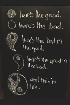The world isn't separated into the good and the bad. There is good and bad in all of us. It is the part we chose to act on that makes us who we are. (And yes Harry Potter fans this is a not completely correct quote from Harry Potter):
