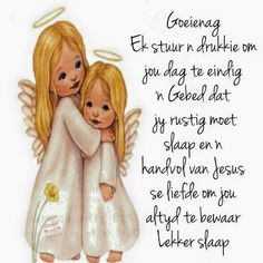 Goeie Nag, Afrikaanse Quotes, Good Night Blessings, Special Quotes, Qoutes, Words, Jay, Inspire, Messages