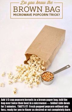 Easy Brown Bag Microwave Popcorn Trick http://sulia.com/my_thoughts/5edb6710-d632-4919-8f1e-5fbcbc6160ef/?source=pin&action=share&btn=small&form_factor=desktop&pinner=125502693