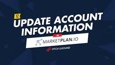 Update Account Information – MarketPlan. Accounting Information, I Am Awesome
