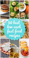 Low-carb fast food recipes and ideas