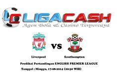 Ligacash-Prediksi Pertandingan Liverpool vs Southampton