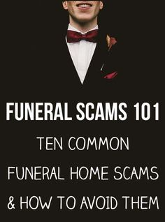 Avoid These 10 Common Funeral Home Scams - Education is the best way to avoid getting scammed. Learn the tricks of the trade and get the funeral you want at a reasonable cost. Funeral Planning Checklist, Retirement Planning, Family Emergency Binder, Funeral Costs, When Someone Dies, Will And Testament, Funeral Arrangements, Funeral Memorial, Aging Parents