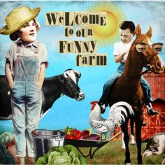 """Welcome by bockel24, digital collage made with Tumble Fish Studio kit """"Funny Farm"""" (http://www.mischiefcircus.com/shop/product.php?productid=23120&cat=&page=), available at MischiefCircus.com"""