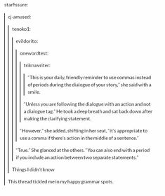 True. For all fanfiction writers, please use these rules! I hate reading bad grammar stories.