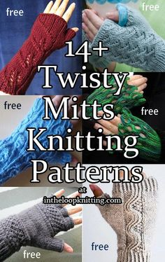 Knitting Patterns for Twisty Mitts - Fingerless mitts, with a twist – cable stitches, twisted stitches, and other multi-directional patterns that give an extra twist to the style of these handwarmers.