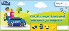 Child Passenger Safety Week is September 14 - September 20, 2014