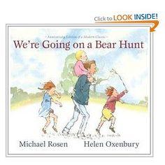 We're Going on a Bear Hunt - E Rosen