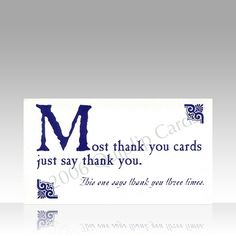 Most thank you cards just say thank you. This card says thank you three times. Quiplip cards