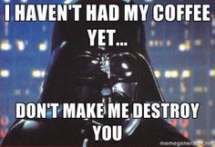 dont-make-me-destroy-you-internationalcoffeeday1.jpg (JPEG Image, 300×207 pixels)
