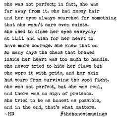 Life quotes she wasn't perfect but she didn't need to be