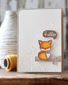 Hello Foxy—using embossing paste with background stamp.