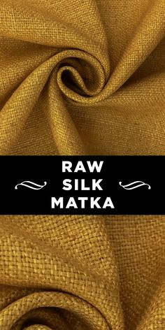Raw Silk Matka in Straw Yellow Textile Pattern Design, Textile Patterns, Sewing Patterns, Different Types Of Fabric, Kinds Of Fabric, B And J Fabrics, Textile Fabrics, Fashion Terminology, Mood Colors