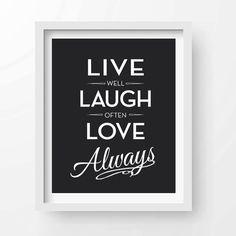 Vita ben ridere spesso amore sempre - stampabile, INSTANT DOWNLOAD - Galleria parete, Inspirational, poster motivazionali, stimolante, citazione, felicità