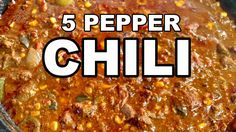 5 Pepper Chili recipe