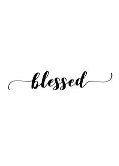 Blessed Digital Print, Instant Down Words Quotes, Bible Quotes, Art Quotes, Inspirational Quotes, Sayings, Quote Backgrounds, Wallpaper Quotes, Iphone Wallpaper, Printable Quotes