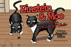 Einstein & Moo and the Unexpected Visitor  Copyright 2017 - Jennifer Milius | All Rights Reserved