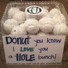 """Donut you know I love you a hole bunch!!"" Sweet homemade boyfriend gift idea."