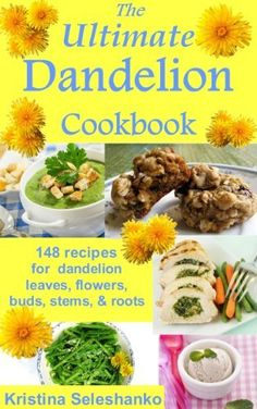 The Ultimate Dandelion Cookbook by Kristina Seleshanko, http://www.amazon.com/dp/B00CTSA6A0/ref=cm_sw_r_pi_dp_iN7Nrb0HW08C1