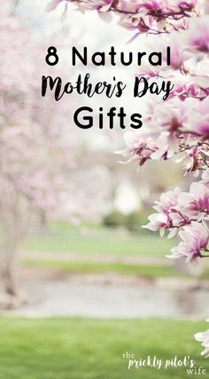 natural mother's day gifts