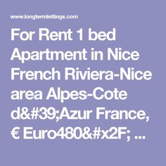 For Rent 1 bed Apartment in Nice French Riviera-Nice area Alpes-Cote d'Azur France, € Euro480/ month, Long Term Lettings - , 06200 Monthly rentals (tav_6695329)