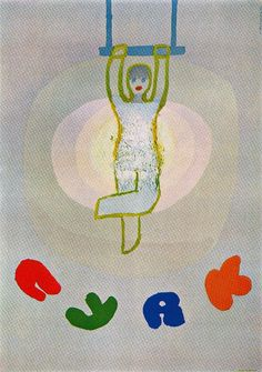 From a series of posters for the Polish Circus. Artist Jan Mlodozeniec.