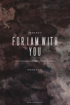 Fear not for I am with you. Amen! www.reachavillage.org