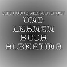 Neurowissenschaften und Lernen Buch Albertina