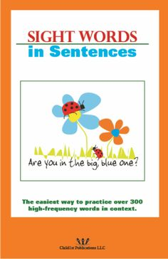 Sight Words in Sentences contains 200 sentences made of the sight words from SnapWords™ Lists A-E.