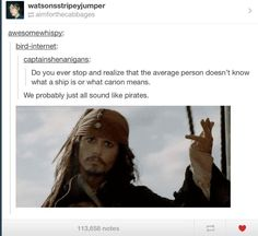 I'm a pirate then! Arrgh!! :p