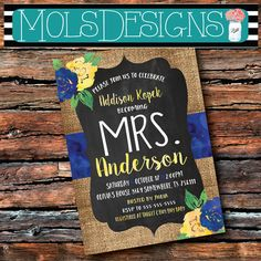 MRS BRIDAL BURLAP Chalkboard Vintage Navy Blue White Yellow Floral Wedding Brunch Tea Party Baby Shower Couples I Do Bbq Country Invitation