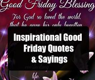 Inspirational Good Friday Quotes & Sayings