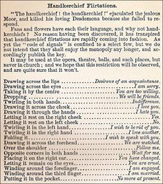 From The Mystery of Love, Courtship and Marriage Explained by Henry J Wehman, published in 1890. Handkerchief Flirtations