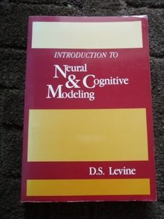 Introduction to Neural and Cognitive Modeling by Daniel S. Levine http://www.amazon.com/dp/0805802681/ref=cm_sw_r_pi_dp_QhxKwb1BFVMSA