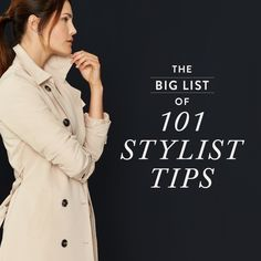 The Big List of 101 Stylist Tips