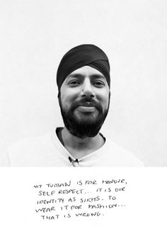 """My turban is for honor, self respect…it 's out identity as Sikhs, To wear it for fashion …that is wrong.""  Cultural Appropriation: A conversation by Sanaa Hamid"