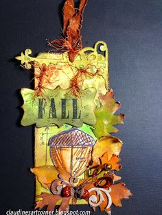Claudine's Art Corner: Autumn Tags - Tim Holtz Style - with a tutorial; Oct 2013
